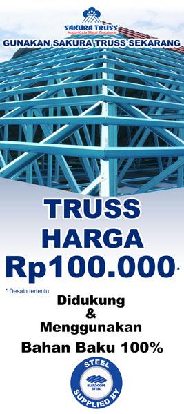 Program SAKURATRUSS Rp. 100.000 khusus pameran (Didukung oleh PT. Bluescope Steel Indonesia)